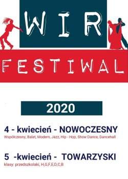 OGÓLNOPOLSKI TURNIEJ TAŃCA - WIR FESTIWAL 4,5 KWIECIEŃ 2020
